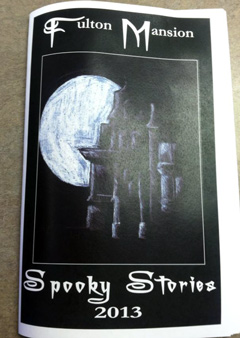 Cover of Fulton Mansion Spooky Stories 2013