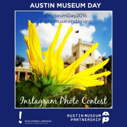 2015 Austin Museum Day Instagram Contest