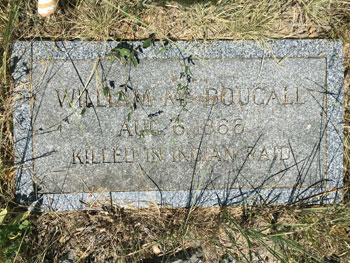 1.	William McDougall was buried in the Fort McKavett Cemetery.  His headstone is still visible today