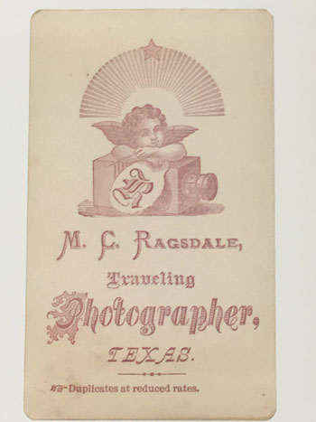 "This ""back mark"" was the signature that M.C. Ragsdale would have put on the back side of the images he took circa 1874"