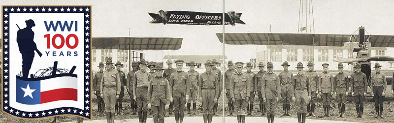 Photo  of aviators at Love Field superimposed by the Texas WWI Centennial Logo