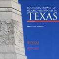 Economic Impact of Historic Preservation in Texas Report